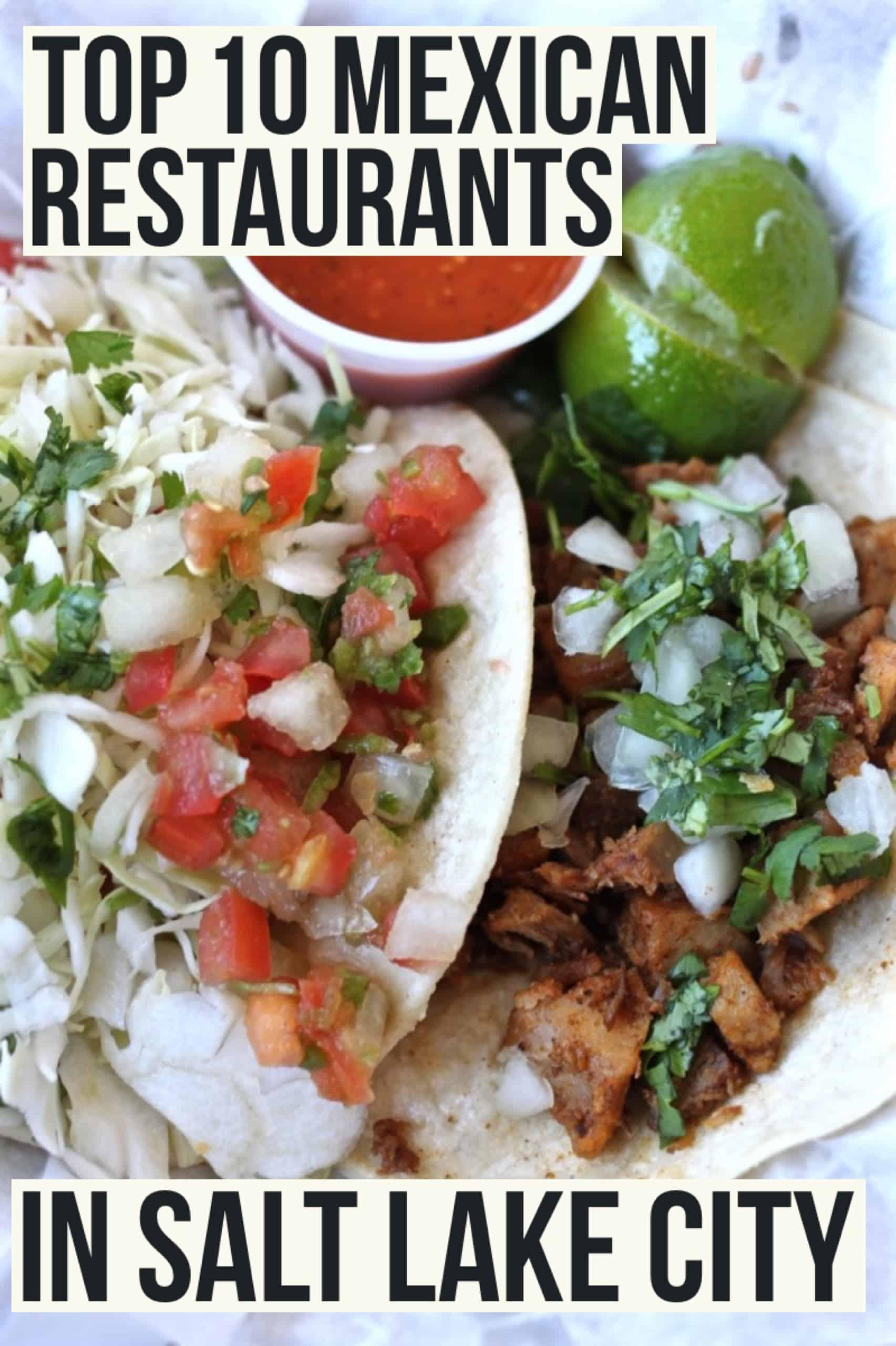 top 10 salt lake city mexican restaurants female foodie. Black Bedroom Furniture Sets. Home Design Ideas