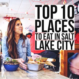 2017 Top 10 Places To Eat in Salt Lake City