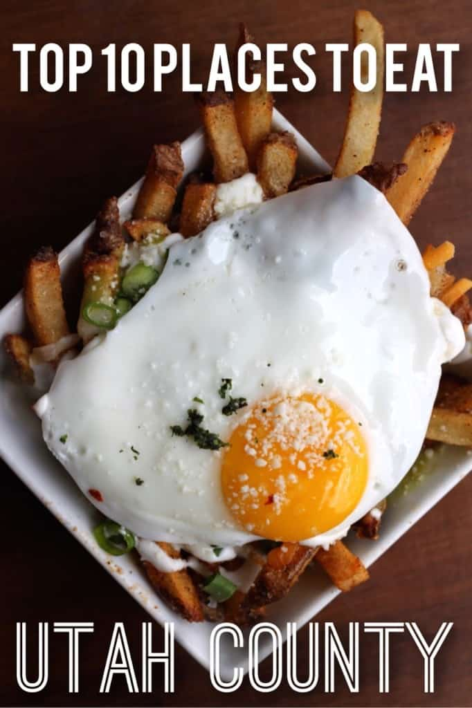 Top 10 Places To Eat In Utah County Female Foodie