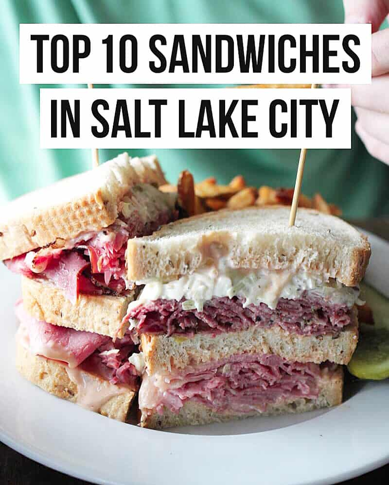 Female Foodie: TOP 10 SANDWICHES IN SALT LAKE CITY