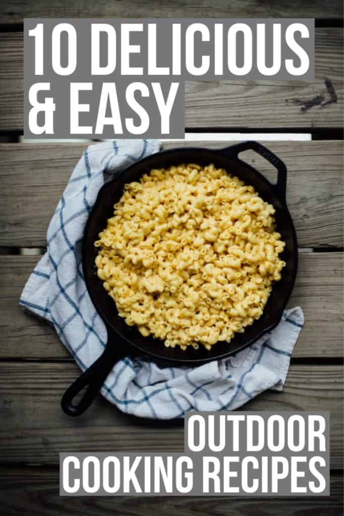 10 Delicious & Easy Outdoor Cooking Recipes. A post filled with recipes cooked on the grill and with cast iron skillets that will hopefully resemble something similar to those nostalgic feelings of a great summer in the gorgeous outdoors. Full post at femalefoodie.com!