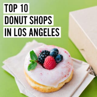 TOP 10 DONUT SHOPS IN LOS ANGELES