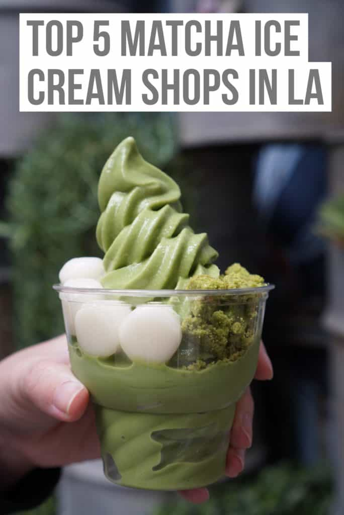 Top 5 Matcha Ice Cream Shops In Los Angeles