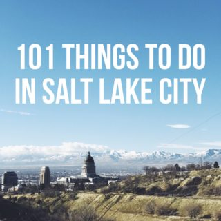 101 Things To Do In Salt Lake City: A Local's Guide