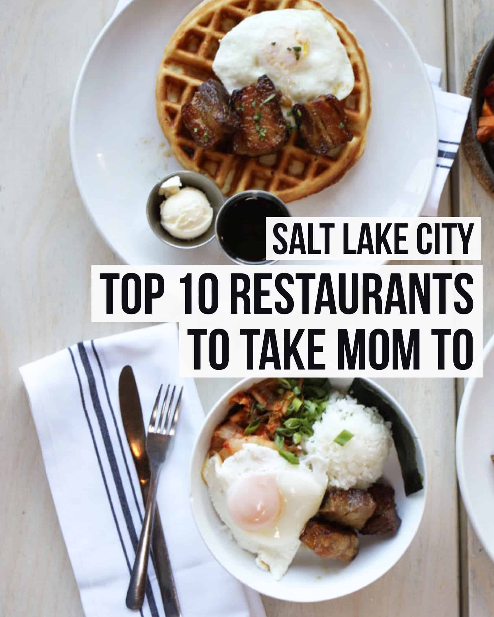 salt lake city top 10 restaurants to take mom to female foodie. Black Bedroom Furniture Sets. Home Design Ideas