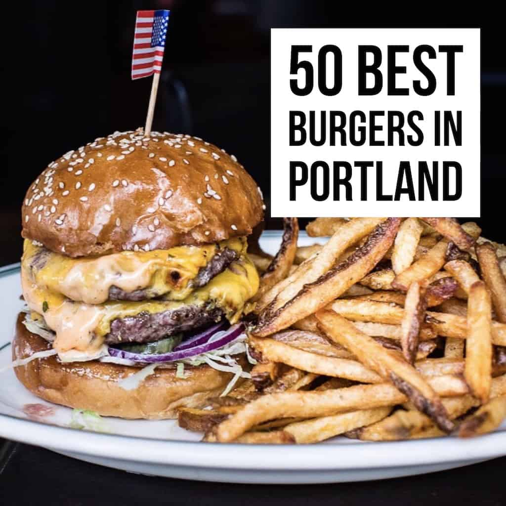 A burger lover's guide to the 50 Best Burgers in Portland. From fast-casual burgers to fancy bistro burgers, this list is for you!
