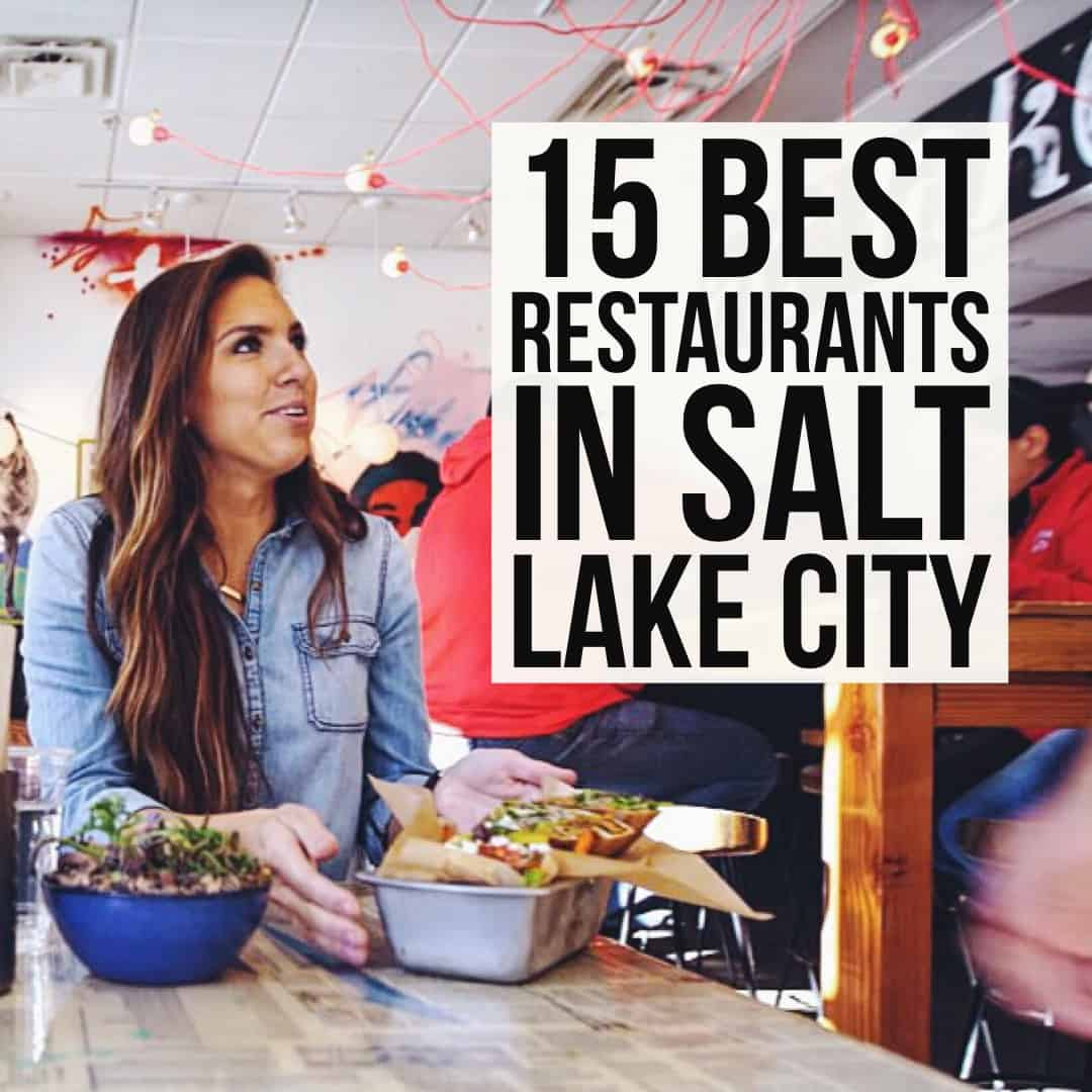 15 Best Restaurants in Salt Lake City | femalefoodie.com