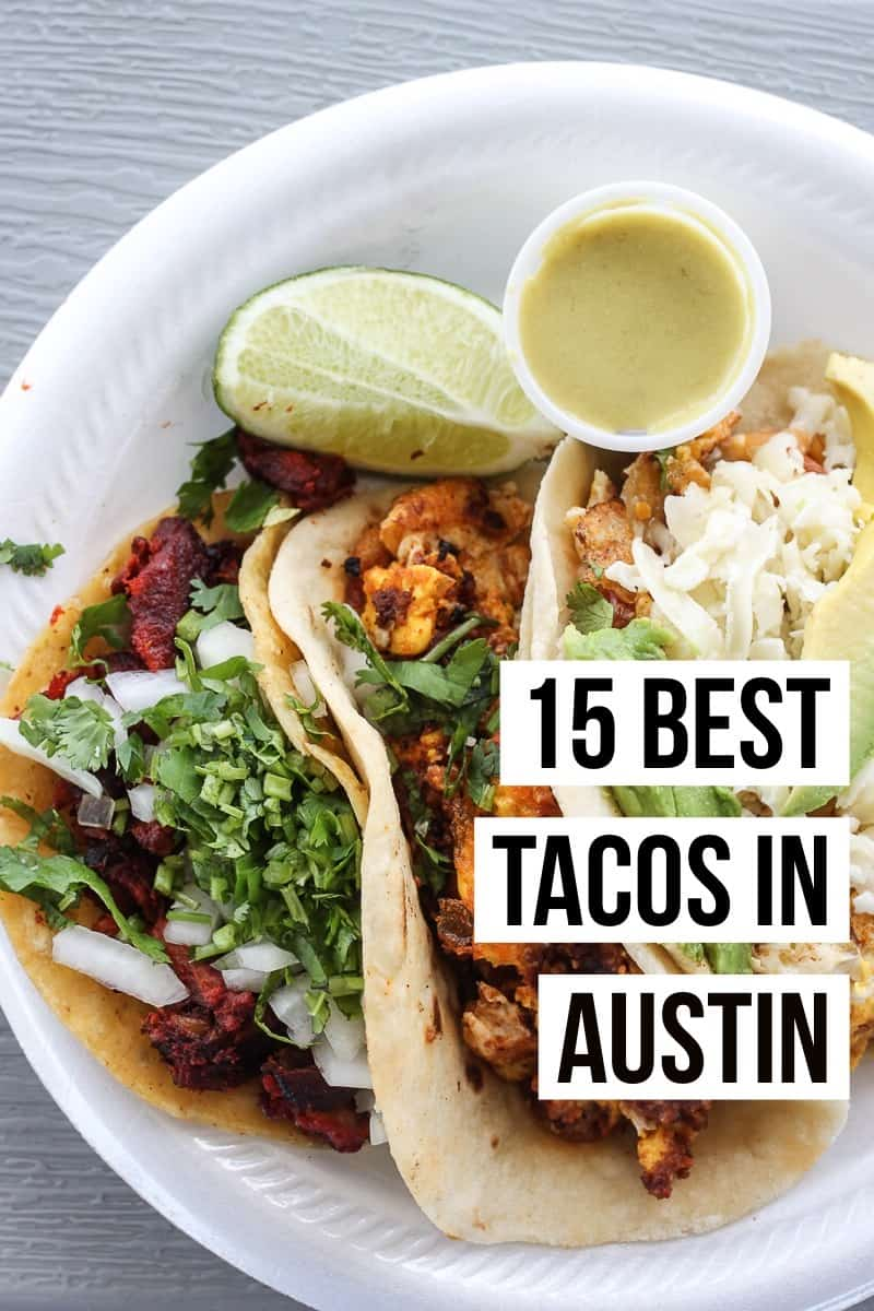 The Ultimate Guide To Best Tacos In Austin Read This Full Post For Our