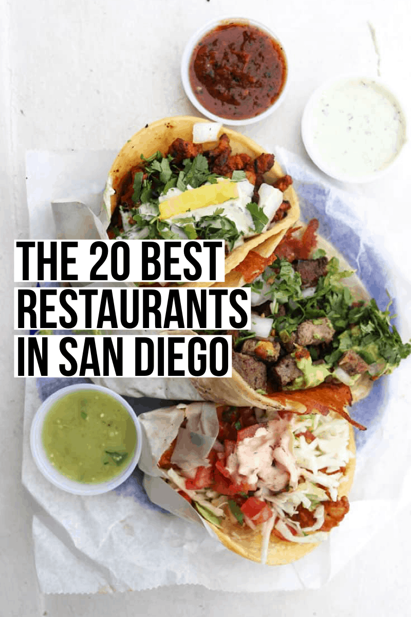 The 20 Best San Diego Restaurants (2019) | Female Foodie