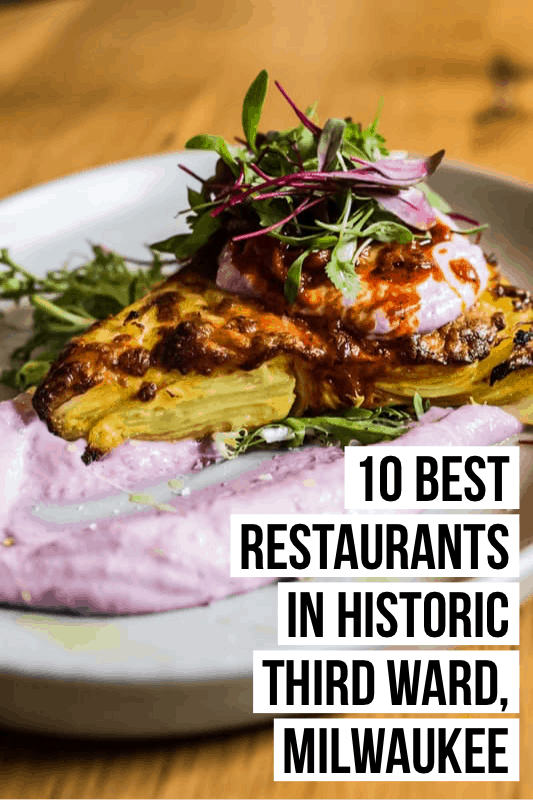The Historic Third Ward is home to so many amazing Milwaukee eateries! Read on to find the 10 best Third Ward restaurants here.
