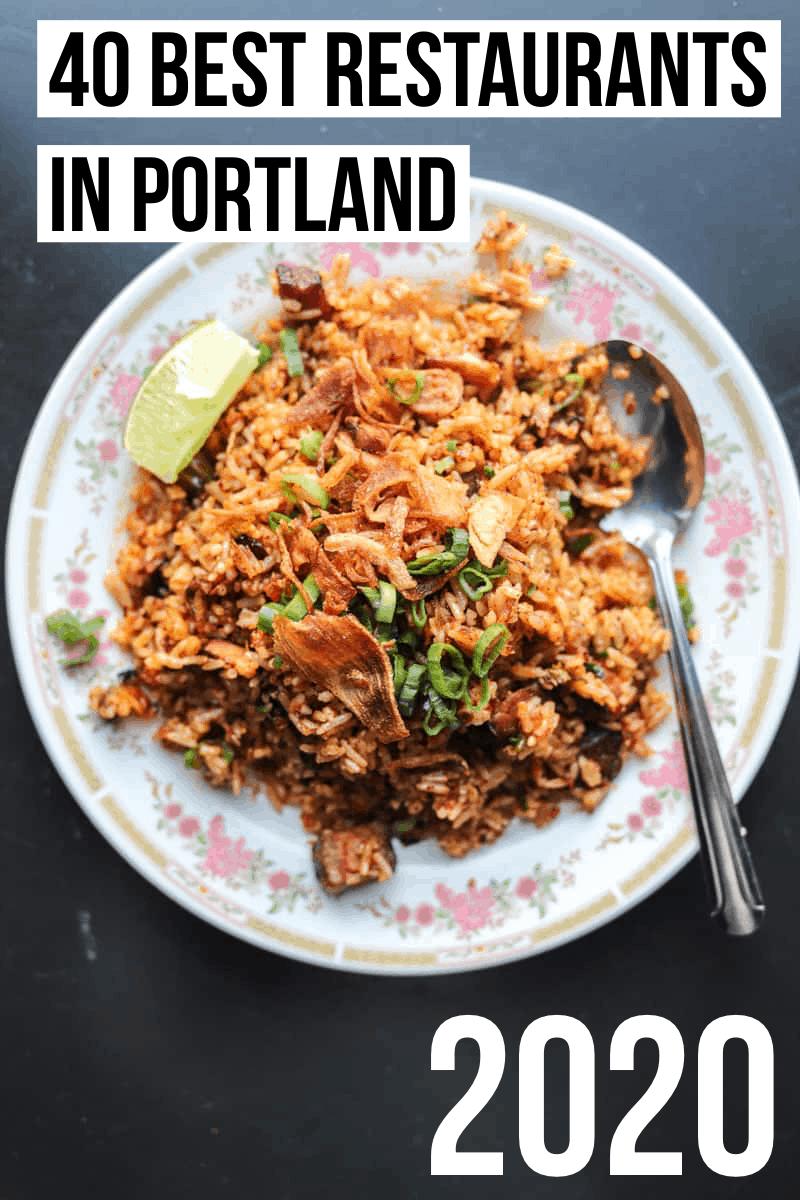 The 40 Best Restaurants In Portland Oregon 2020 Update