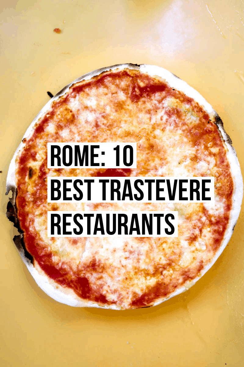 The 10 Best Trastevere Restaurants: Your guide to the best places to eat in one of our favorite Roman neighborhoods.