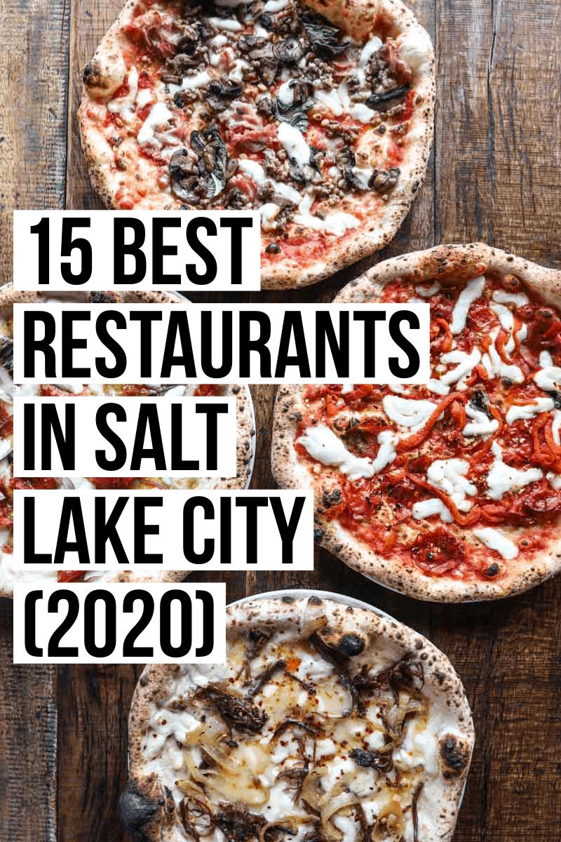 15 Best Restaurants in Salt Lake City   femalefoodie.com