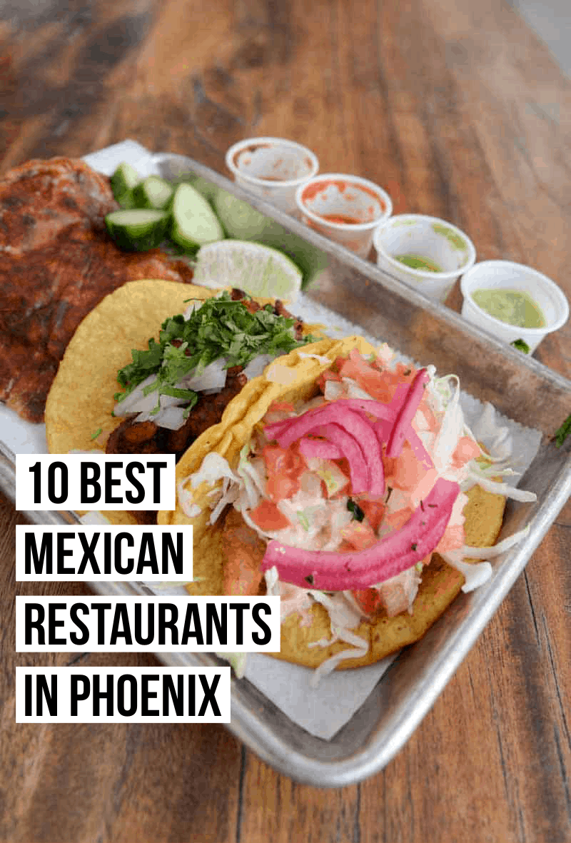 best Mexican restaurants in Phoenix