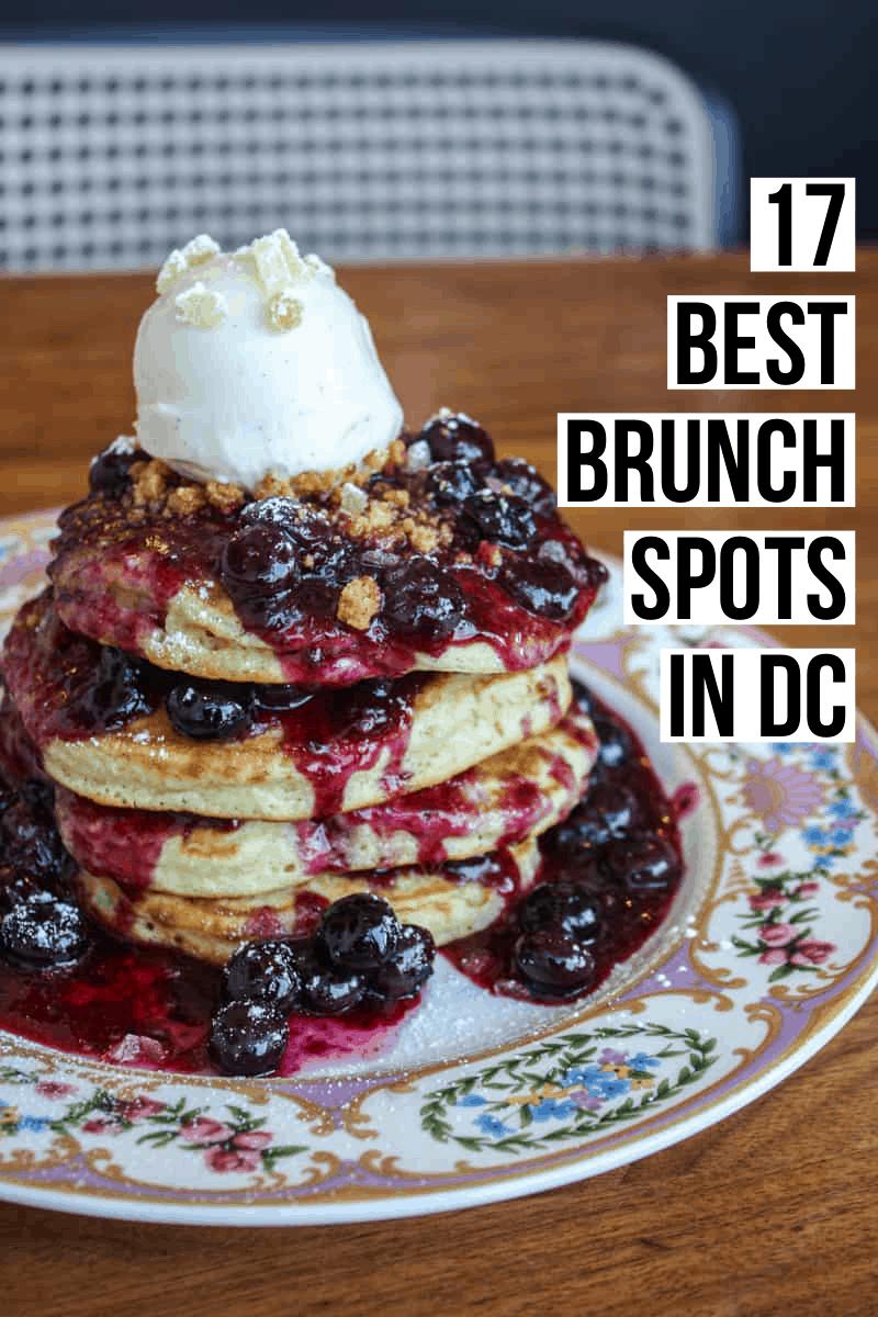 The Best Brunch in DC: Top 17 Picks