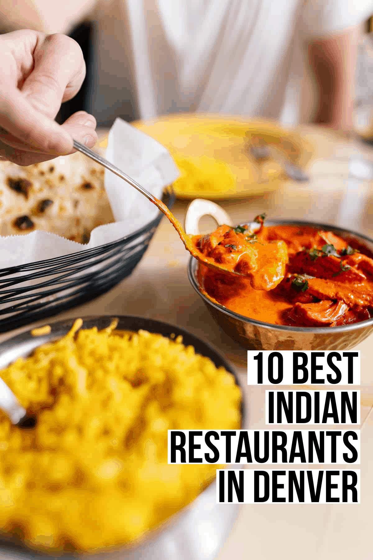 10 Best Indian Restaurants in Denver