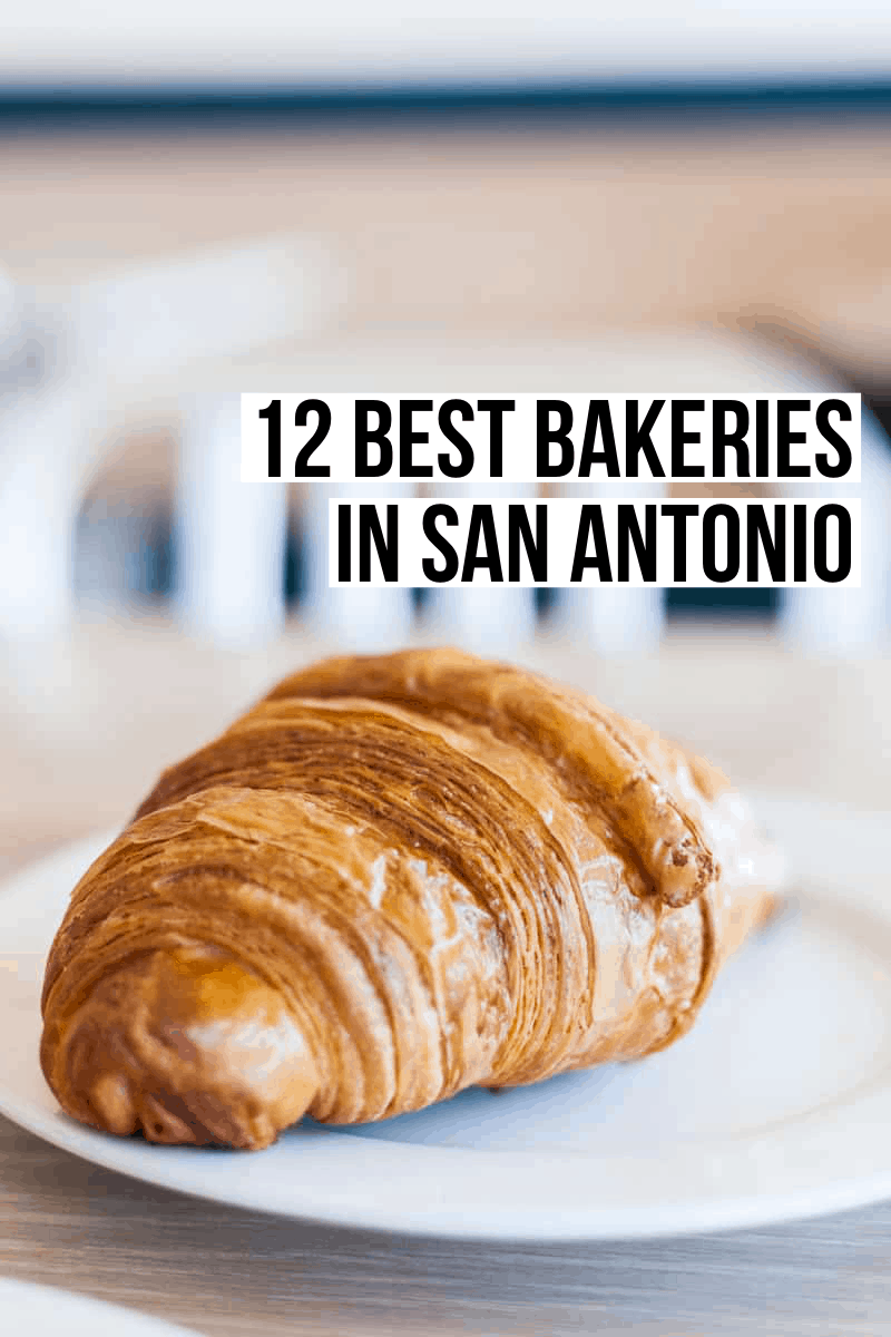 12 Best San Antonio Bakeries