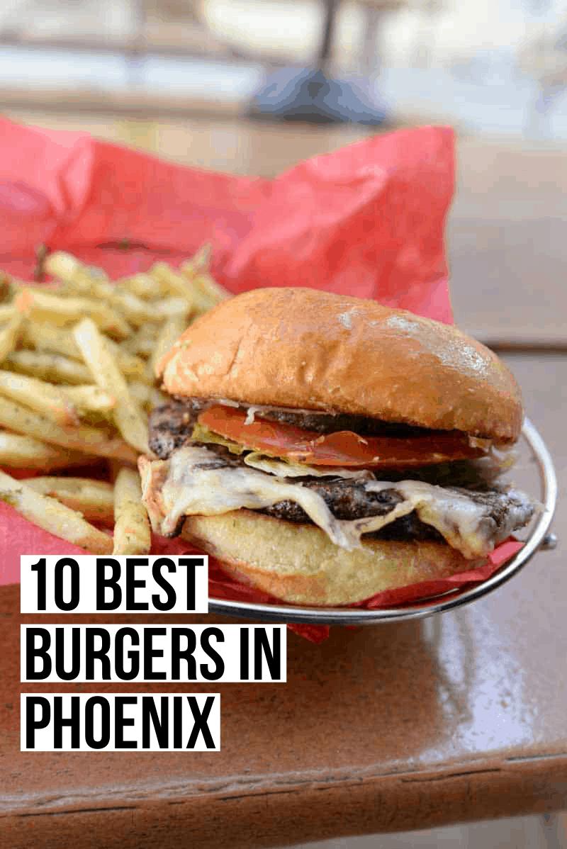 10 Best Burgers in Phoenix