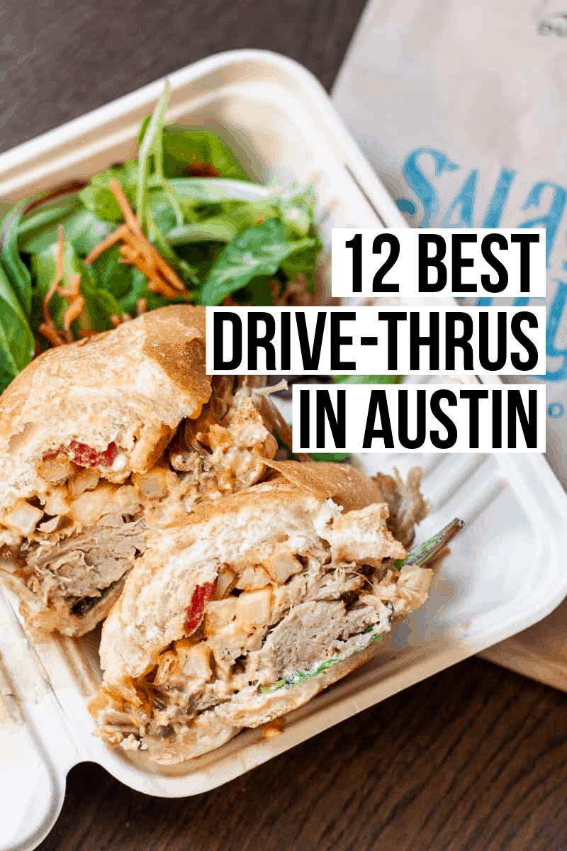 12 Best Drive-Thru Restaurants in Austin