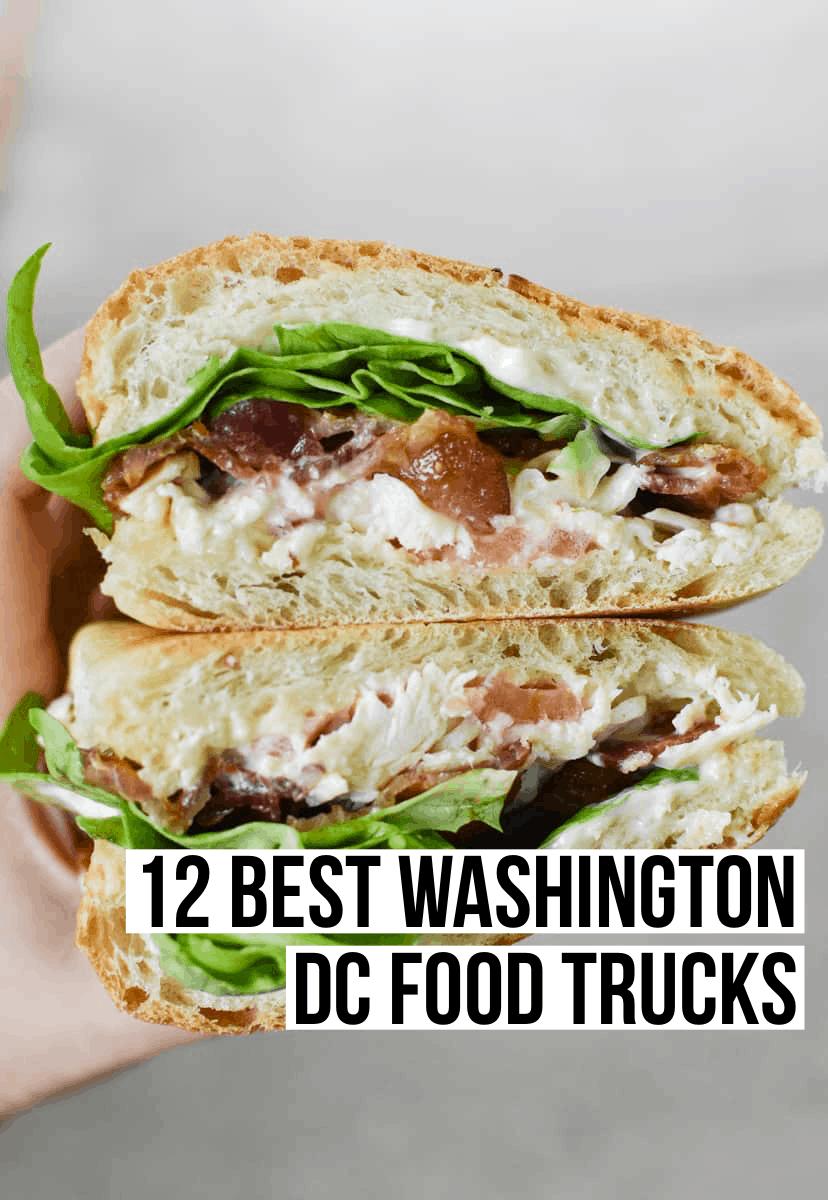 12 Best Washington DC Food Trucks