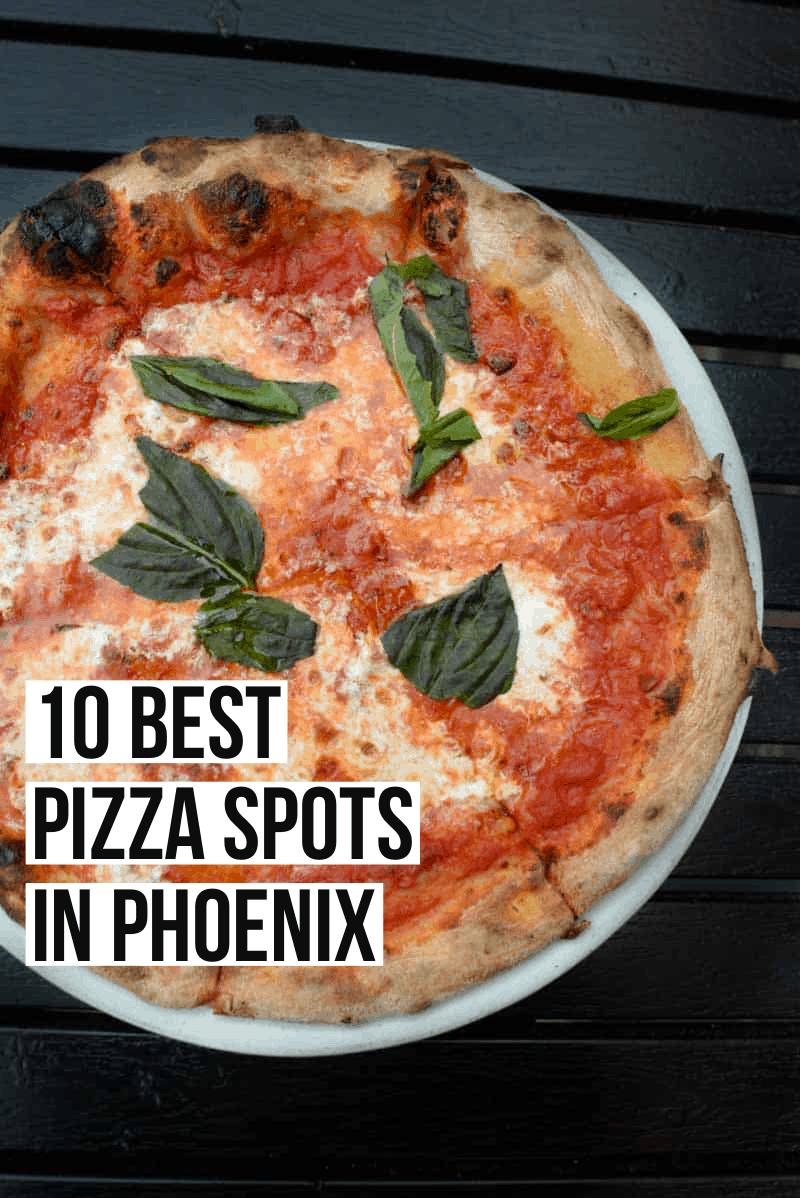 Best Pizza in Phoenix: Top 10 Spots
